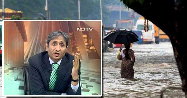 Ravish kumar explain the reason of Chennai floods