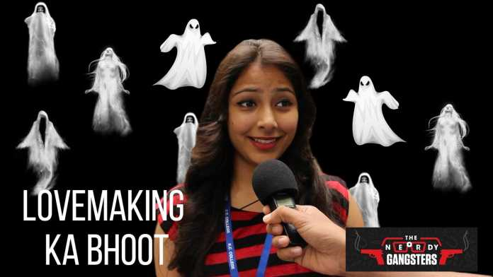 what is Lovemaking ka bhoot? youtube survey