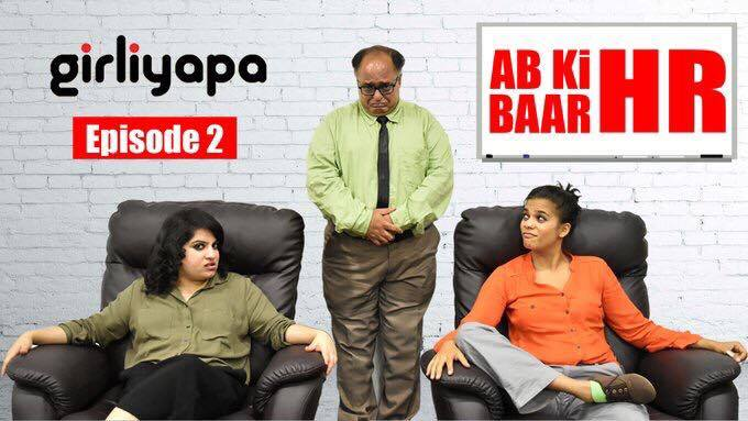 Girliyapa's Ab ki baar HR, comedy video