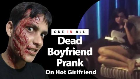 Dead boyfriend prank went wrong