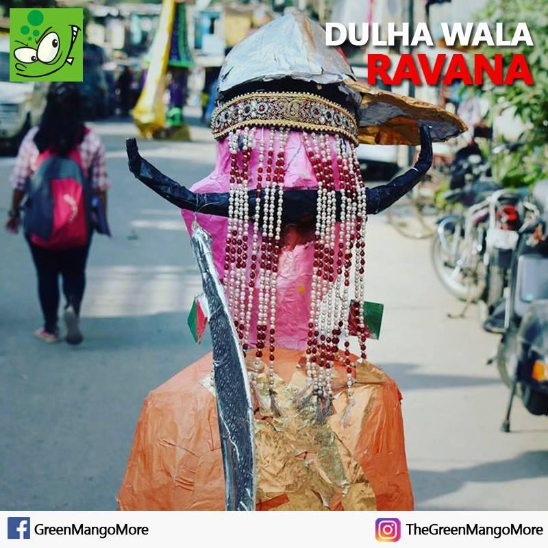 Dulha (Groom) wala Ravana