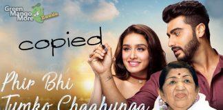 Half Girlfriend's Phir bhi tumko chahunga song copied from lata mangeshkar's song