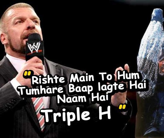"Triple H dilivered Amitabh Bachchan's favorite dialogue ""Rishte Main To Hum TUmhare Baap Lagte Hai"""
