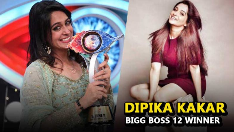 Dipika Kakar Bigg Boss Season 12 Winner